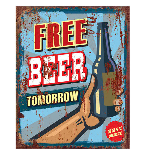 "TIN PLATE, VINTAGE STYLE, ""FREE BEER TOMORROW"" CM 20X25"