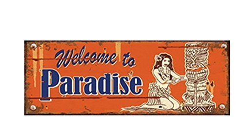 "TIN PLATE, VINTAGE STYLE, ""WELCOME TO PARADISE"" CM 13X36"