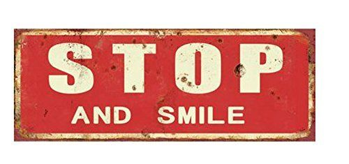 "TIN PLATE, VINTAGE STYLE, ""STOP AND SMILE"" CM 13X36"